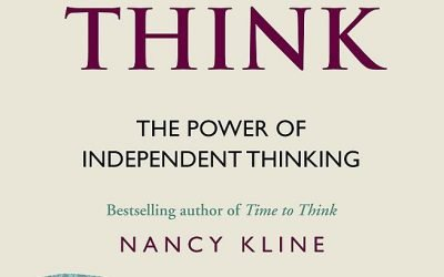 Book Review: More Time to Think by Nancy Kline