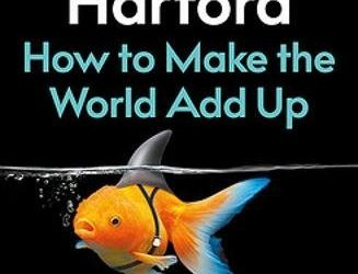 Book Club Monthly Discussion – How to Make the World Add Up – By Tim Hartford
